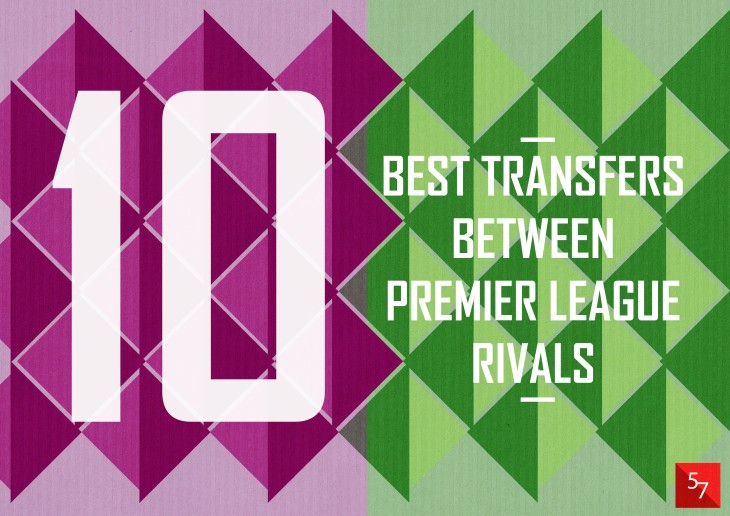 10 Rival Transfers
